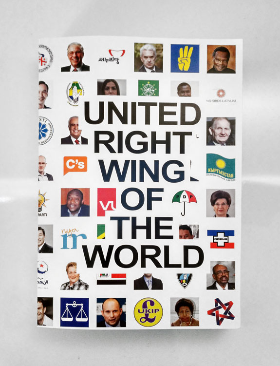 United Right-Wing of the World, 2015-2017. A project by Carlos Valverde.
